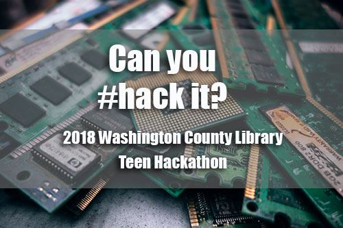 Washington County 2018 Teen Hackathon